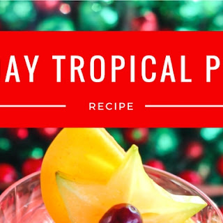 Holiday Tropical Punch.