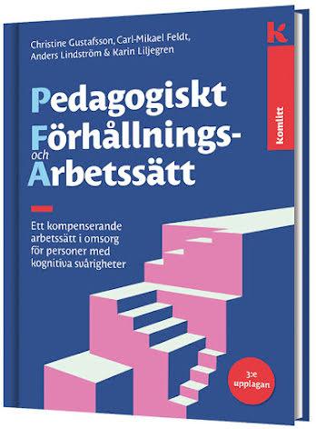 Pedagogiskt förhållnings- och arbetssätt (PFA) 3 upplagan