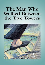 The Man Who Walked Between the Two Towers