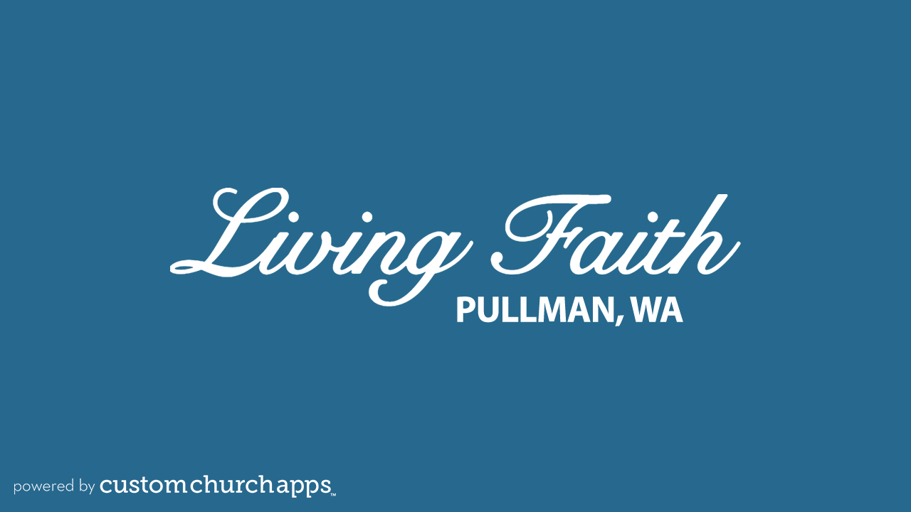 LivingFaith Fellowship Pullman- screenshot