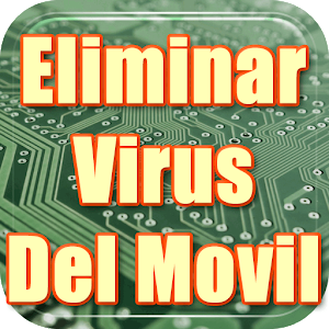 Eliminar Virus Gratis de mi Movil en Español Guia for PC