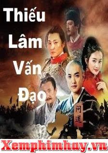 Thiếu Lâm Vấn Đạo - Thuyết Minh | Phim Võ Hiệp Trung Quốc Cực Hay -  ()