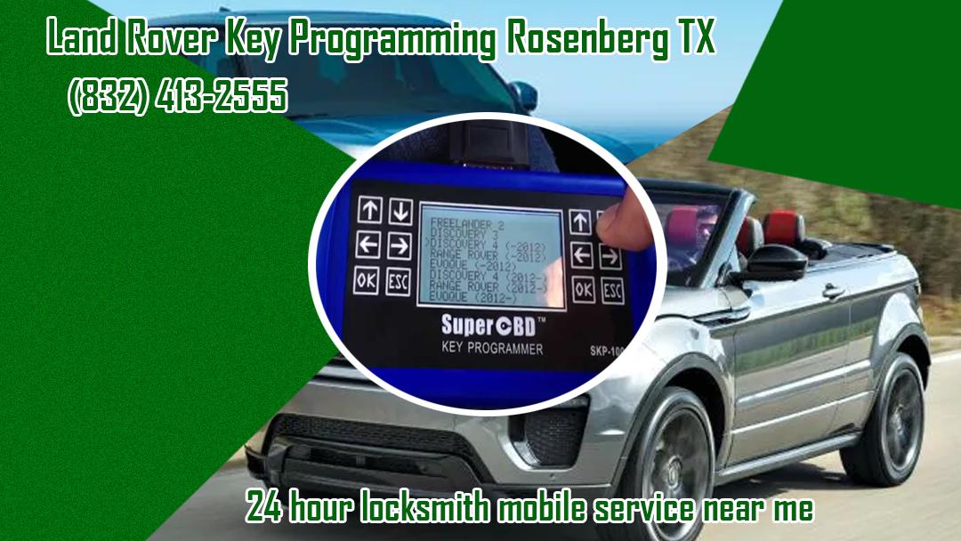 Land Rover Key Programming Rosenberg TX - Repair Service in