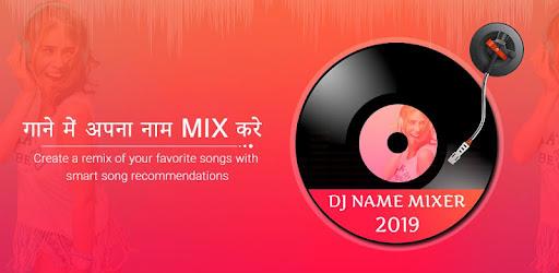 DJ Name Mixer : DJ Mixer 2019 - Apps on Google Play