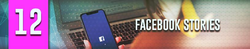 Use Facebook Stories are another way how to improve your Facebook engagements