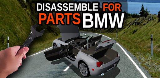 Disassemble for Parts BMW for PC