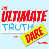 The Ultimate Truth or Dare Game
