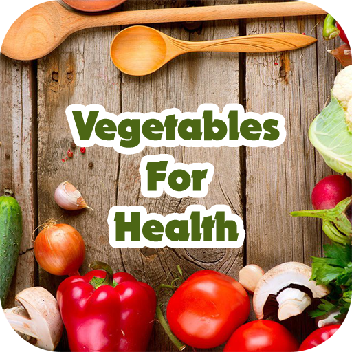 Vegetables For Health Android APK Download Free By Extended Web AppTech