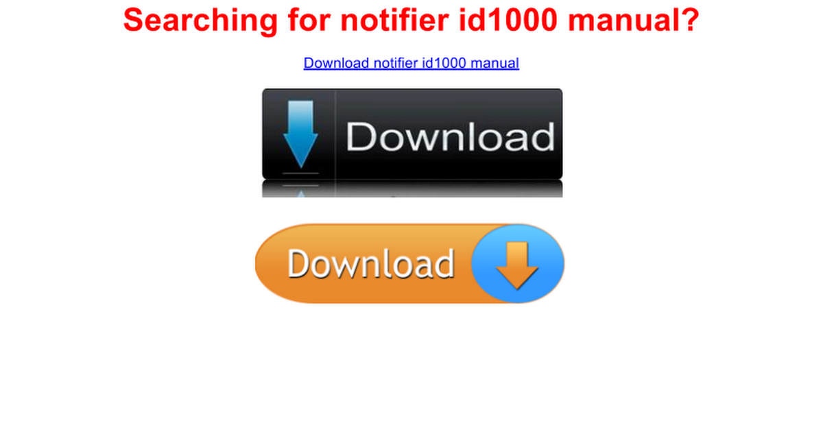 notifier id1000 manual - free - Google Docs