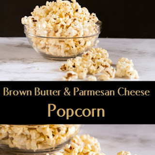 Brown Butter and Parmesan Cheese Popcorn