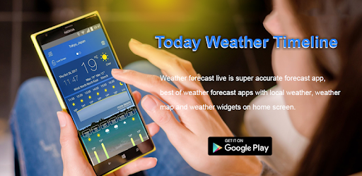 Today Weather Timeline - Apps on Google Play