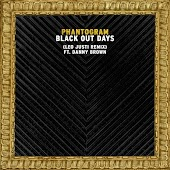Black Out Days (feat.Danny Brown) (Leo Justi Remix)