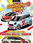 """""""Coloring Book Mobil Kecil dan Keren - Yusup Somadinata"""""""