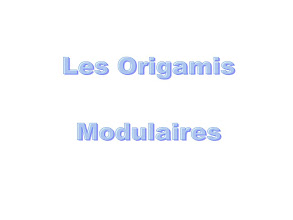 Photo: Les origamis modulaires de Mathieu