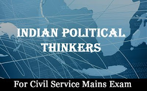 Indian Political Thinkers For UPSC Mains 2019