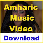 App Amharic Music Free : Ethiopia Video HD APK for Windows Phone