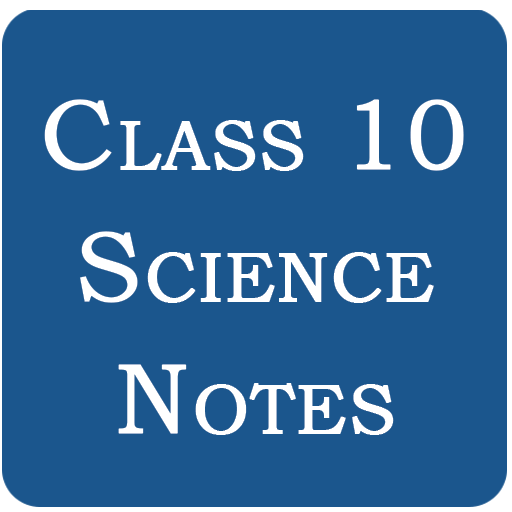 Class 10 Science Notes Android APK Download Free By Devotionalappszone