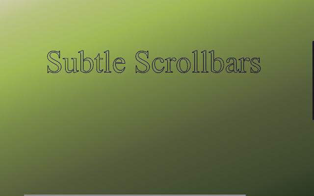 Subtle Scrollbars