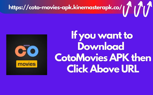 Cotomovies Apk Download Free Latest Version