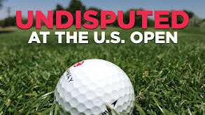 Undisputed at the U.S. Open thumbnail