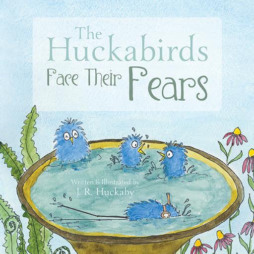 The Huckabirds Face Their Fears cover