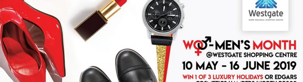 ⭐Live Competition⭐ Wo-Men's Month at Westgate Shopping Centre