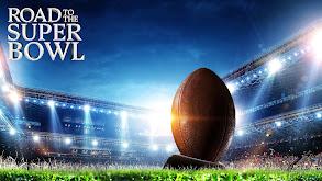 Road to the Super Bowl thumbnail