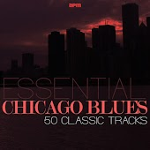 Essential Chicago Blues - 50 Classic Tracks