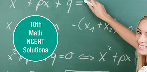 10th Maths NCERT solutions - Apps on Google Play