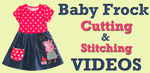 Baby Frock Cutting & Stitching - Apps on Google Play