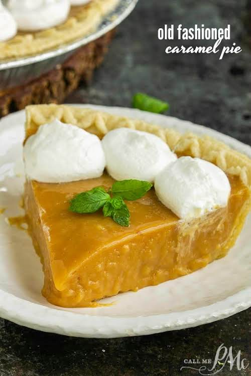 """Old Fashioned Caramel Pie """"This Old Fashioned Caramel Pie Recipe is a..."""