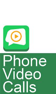 Phone Video Calls screenshot