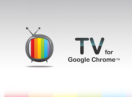 TV for Google Chrome™