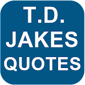 T.D. Jakes Quotes