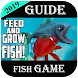 new tips For game  - Fish feed & grow