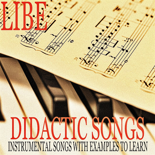 Libe Didactic Songs Instrumental Songs With Examples To