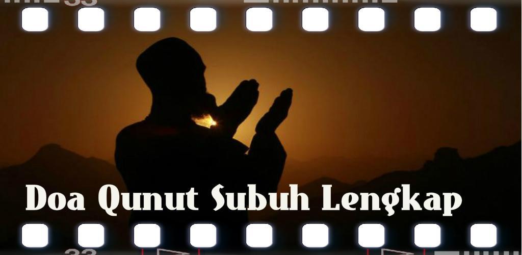 Doa Qunut Subuh Lengkap 10 Apk Download Comdoaqunut
