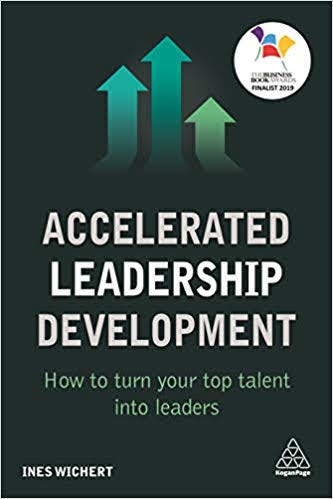 Accelerated Leadership Development - How to Turn Your Top Talent into Leaders