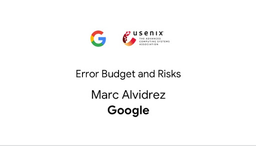 Error Budgets and Risks