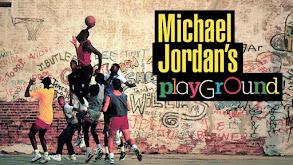 Michael Jordan's Playground thumbnail