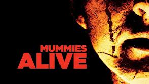 Mummies Alive thumbnail