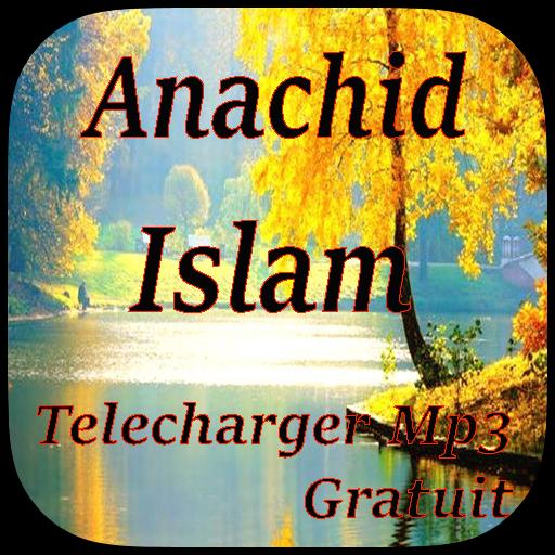 GRATUITEMENT TÉLÉCHARGER ANACHIDE GRATUITEMENT ISLAMIQUE