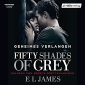 Fifty Shades of Grey. Geheimes Verlangen