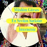 Müslüm Gürses En Sevilen Şarkılar İnternetsiz Icon