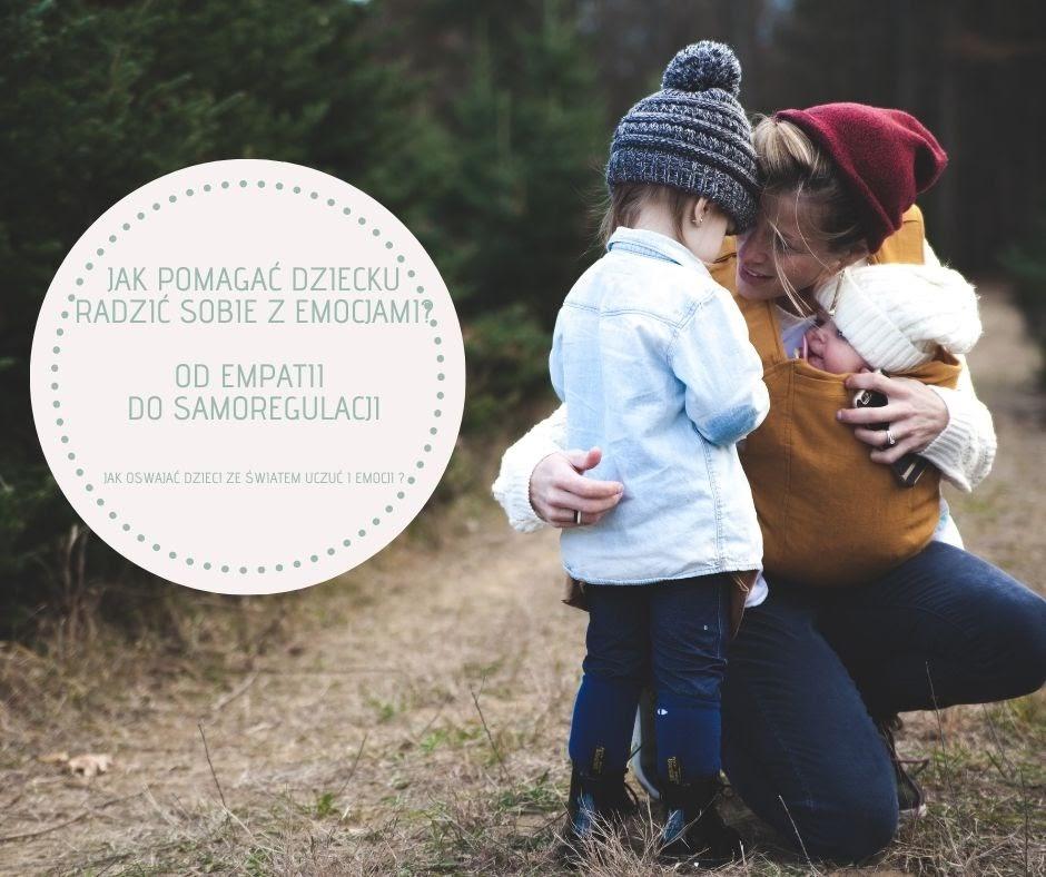 """Nieodpłatny warsztat pt. """"Jak pomagać dziecku radzić sobie z emocjami. Od empatii do samoregulacji"""""""