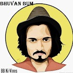 BB Ki Vines #Bhuvan bum Icon