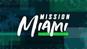 Mission Miami thumbnail