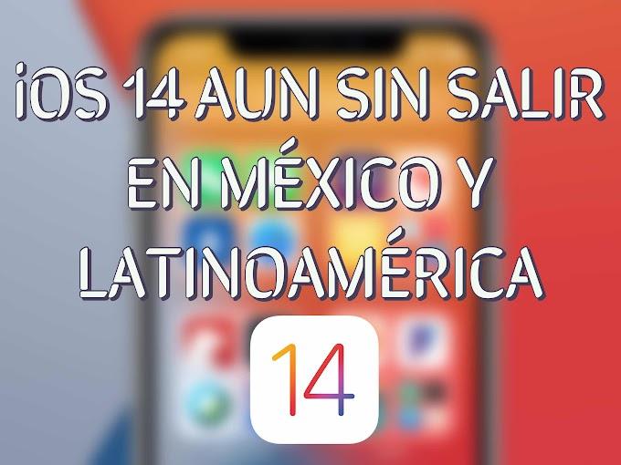 iOS 14 aun no sale en México y Latinoamerica, ¿Que sucedió?