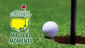 The Masters: Magical Moments thumbnail