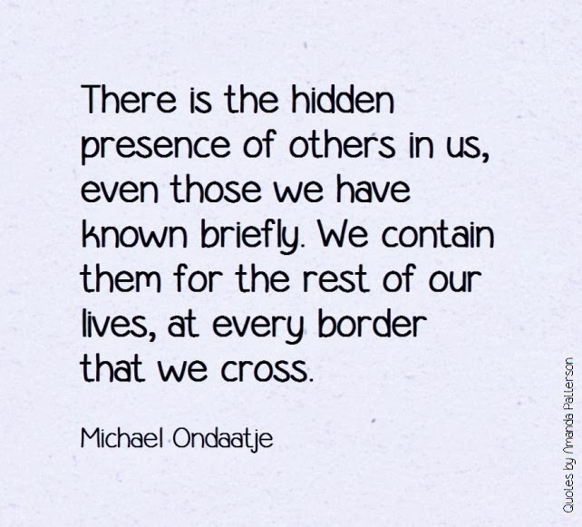 Photo: Quotable - Michael Ondaatje, born 12 September 1943 (10 Quotes http://bit.ly/15lRzDa)